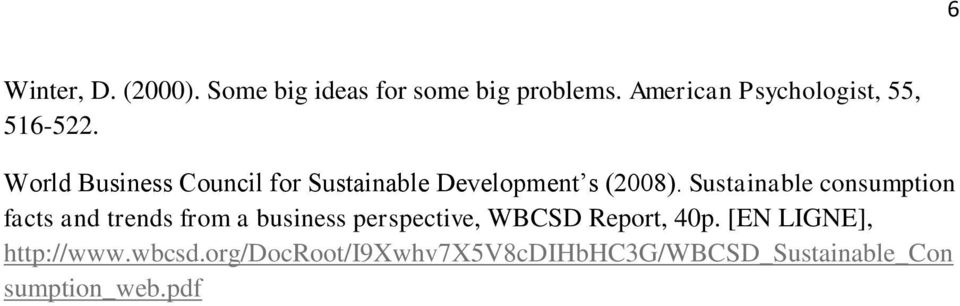 World Business Council for Sustainable Development s (2008).