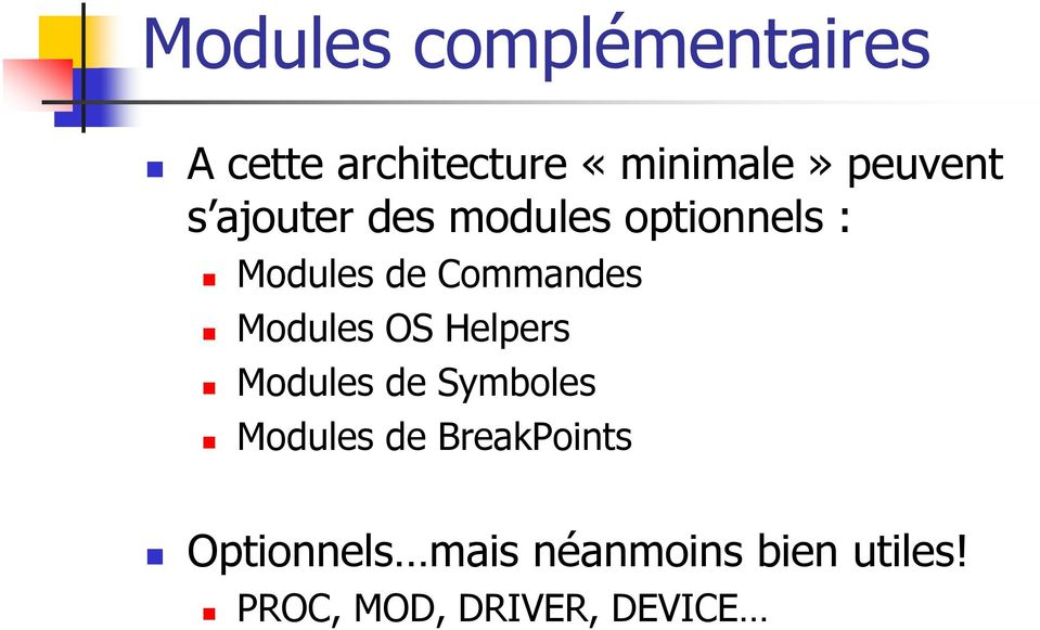 Commandes Modules OS Helpers Modules de Symboles Modules de