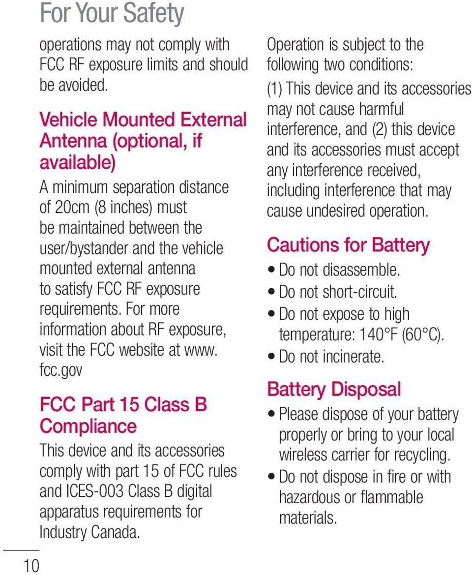 satisfy FCC RF exposure requirements. For more information about RF exposure, visit the FCC website at www. fcc.