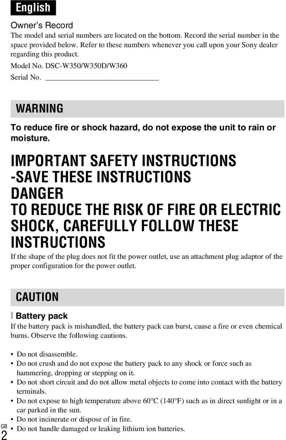 WARNING To reduce fire or shock hazard, do not expose the unit to rain or moisture.