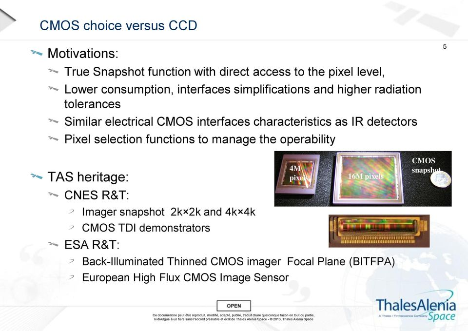 selection functions to manage the operability 5 TAS heritage: CNES R&T: Imager snapshot 2k 2k and 4k 4k CMOS TDI demonstrators