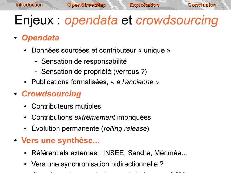 ) Publications formalisées, «à l'ancienne» Crowdsourcing Contributeurs mutiples Contributions