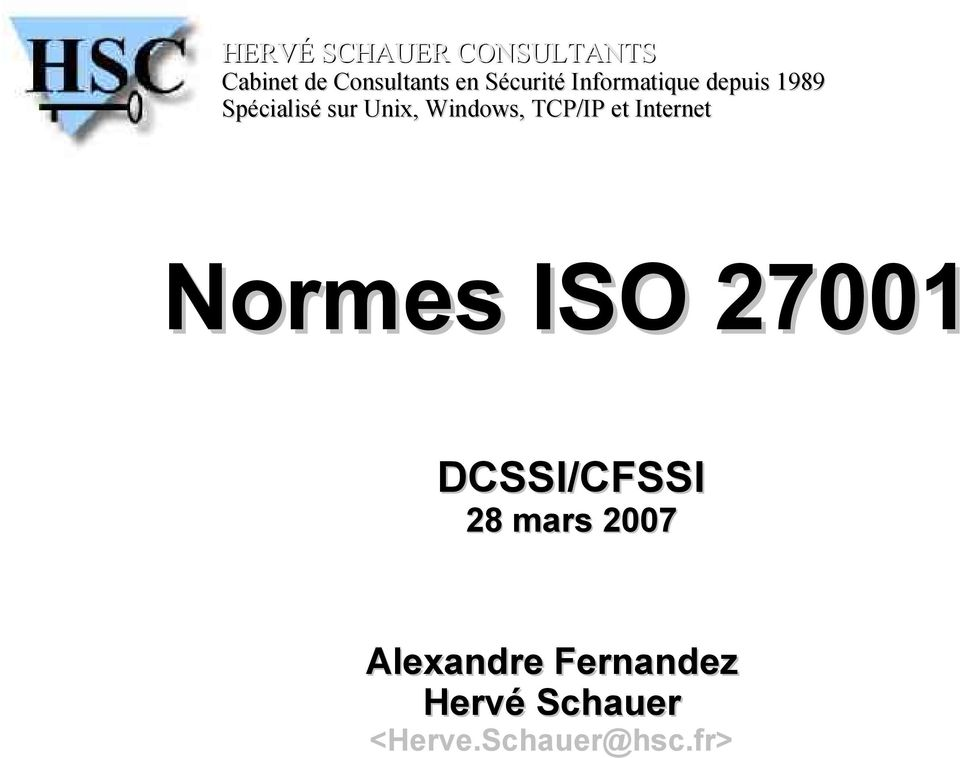 Windows, TCP/IP et Internet Normes ISO 27001 DCSSI/CFSSI
