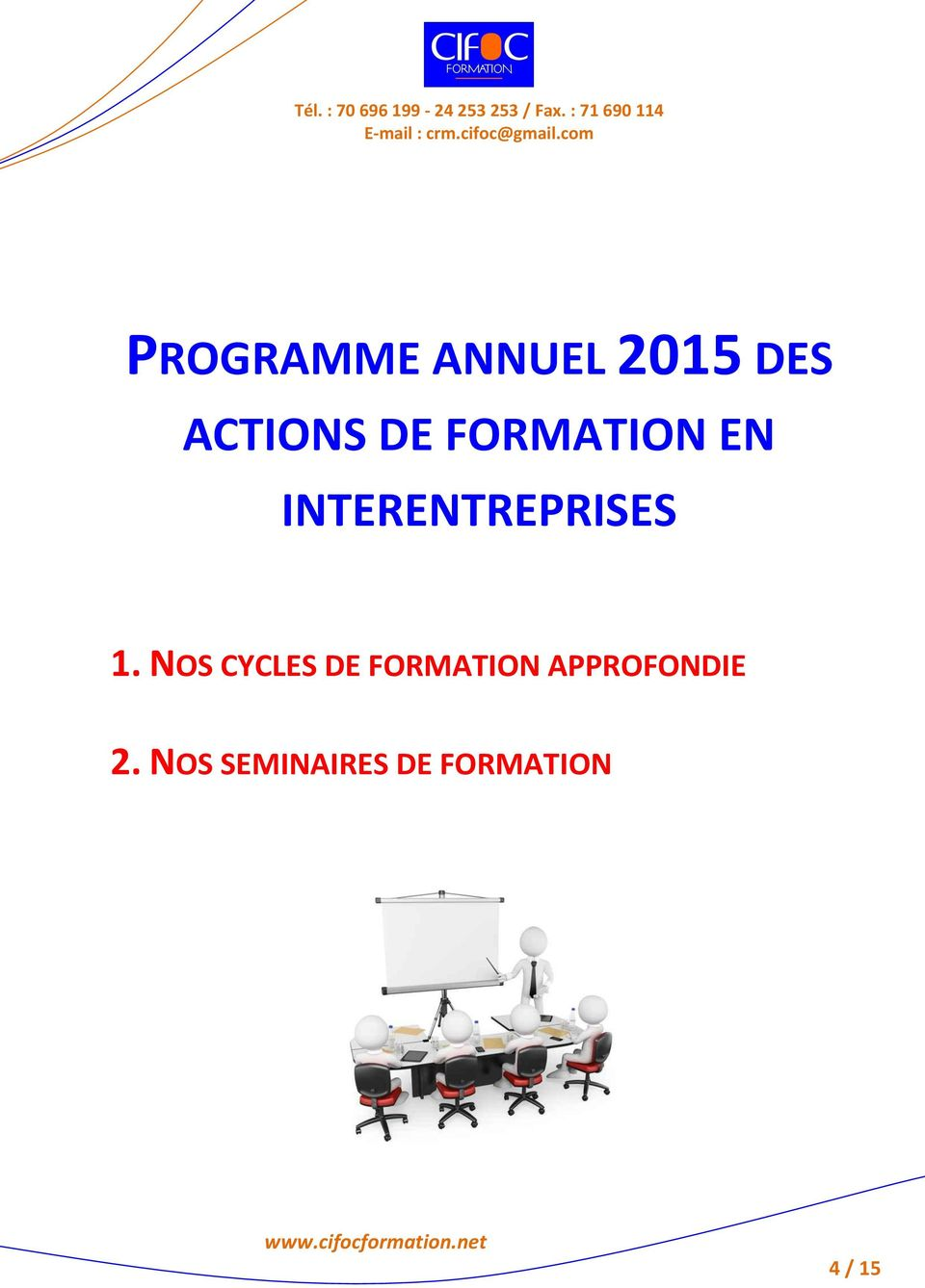 NOS CYCLES DE FORMATION APPROFONDIE