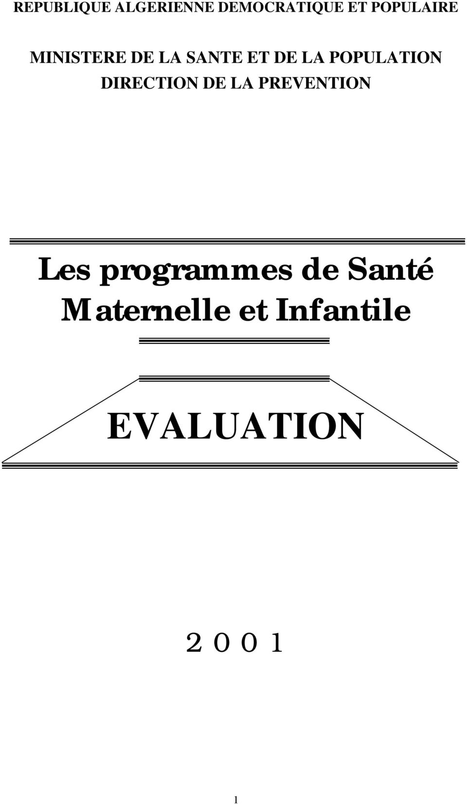 POPULATION DIRECTION DE LA PREVENTION Les