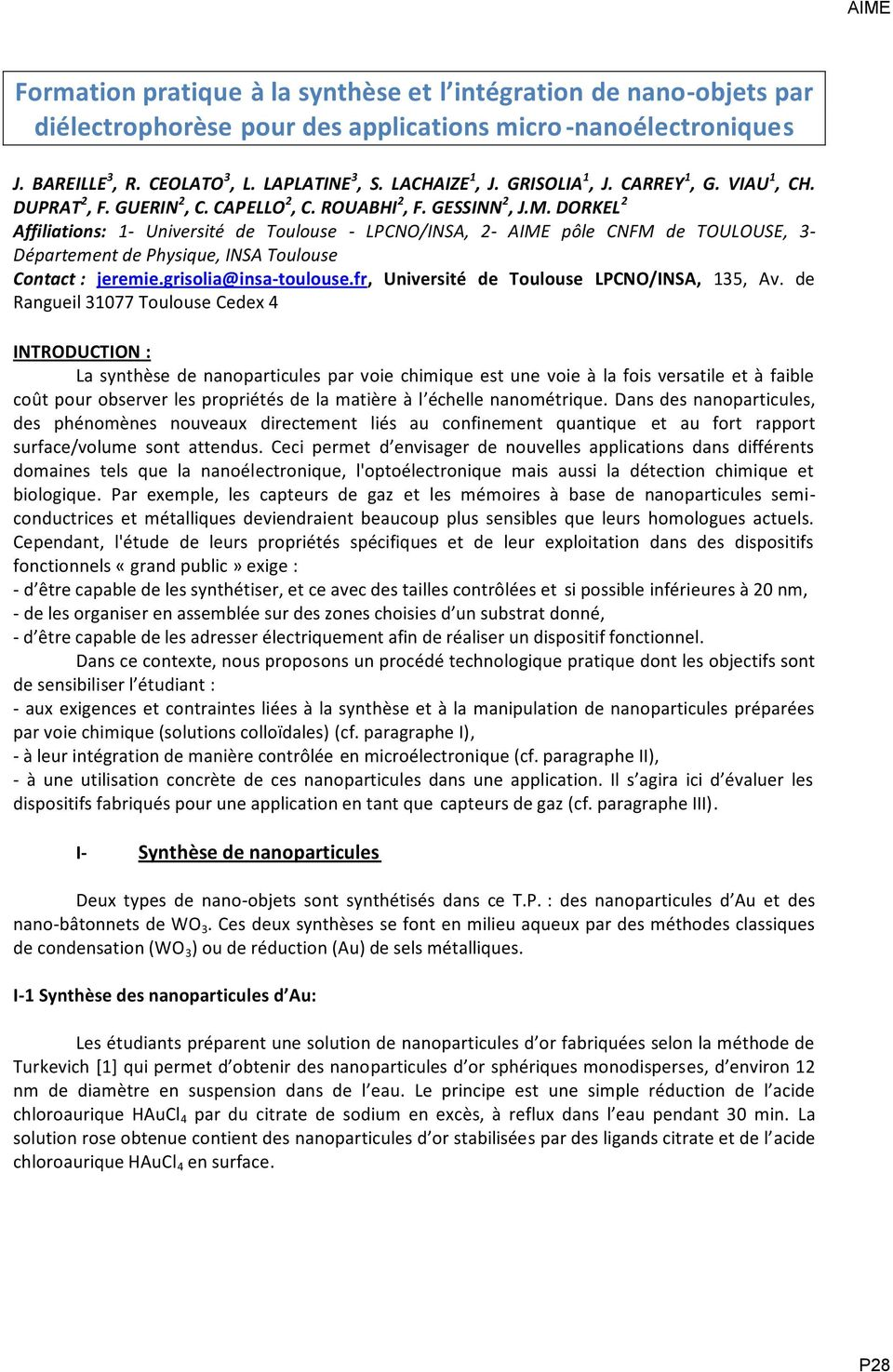 DORKEL 2 Affiliations: 1- Université de Toulouse - LPCNO/INSA, 2- AIME pôle CNFM de TOULOUSE, 3- Département de Physique, INSA Toulouse Contact : jeremie.grisolia@insa-toulouse.