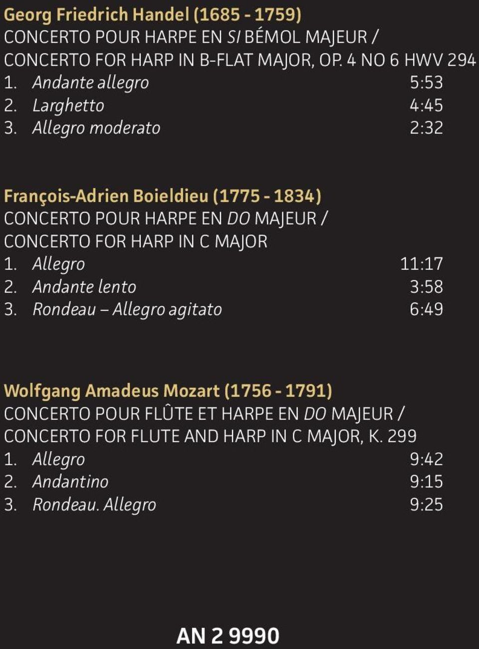 Allegro moderato 2:32 François-Adrien Boieldieu (1775-1834) CONCERTO POUR HARPE EN DO MAJEUR / CONCERTO FOR HARP IN C MAJOR 1.
