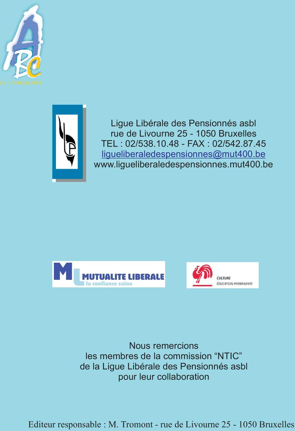 be www.ligueliberaledespensionnes.mut400.