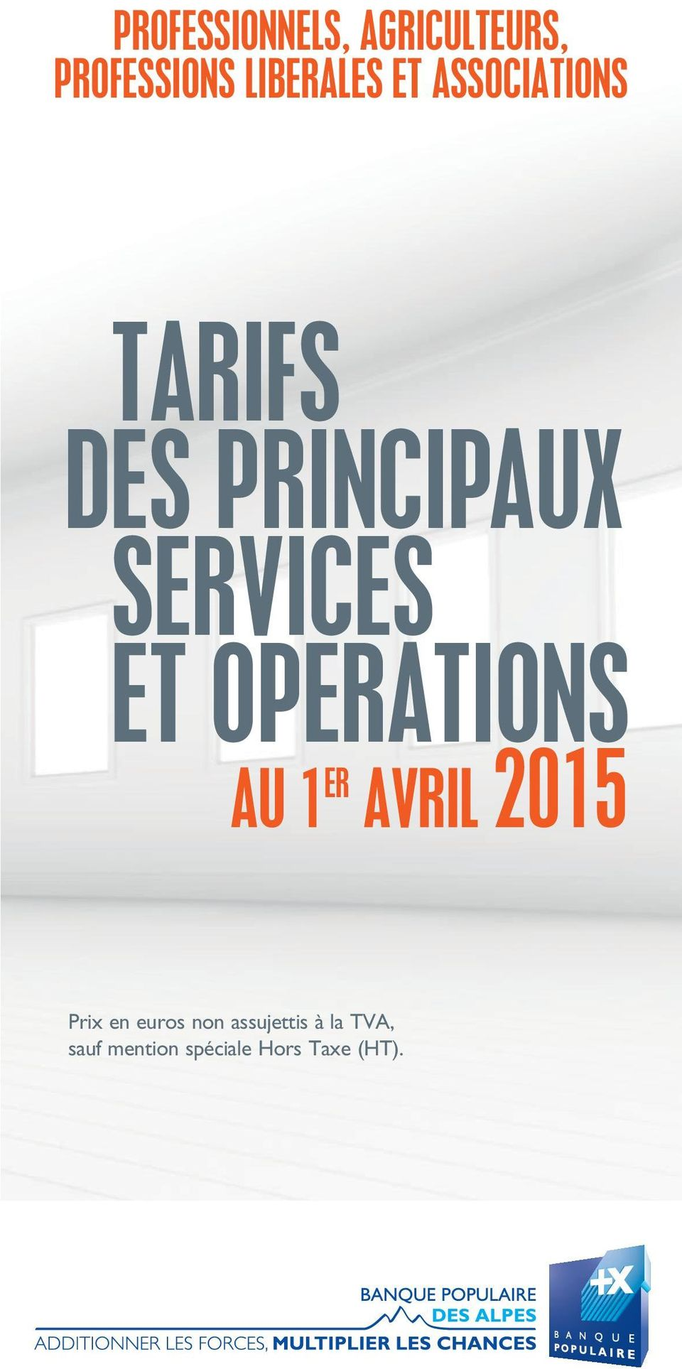 OPERATIONS AU 1 ER AVRIL 2015 Prix en euros non