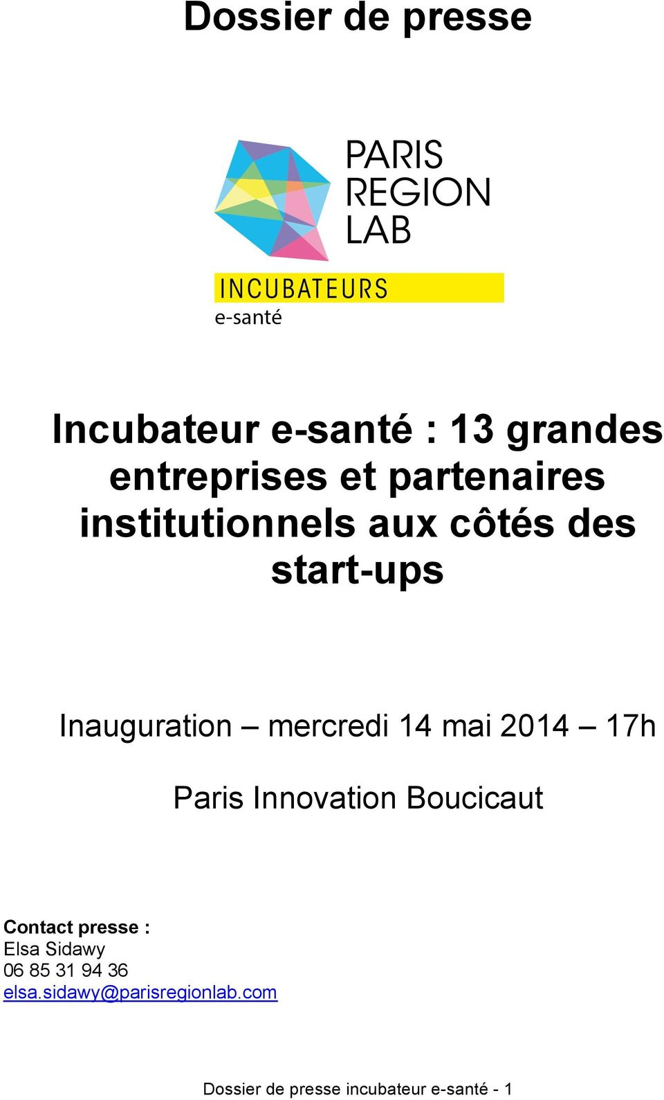 14 mai 2014 17h Paris Innovation Boucicaut Contact presse : Elsa Sidawy 06