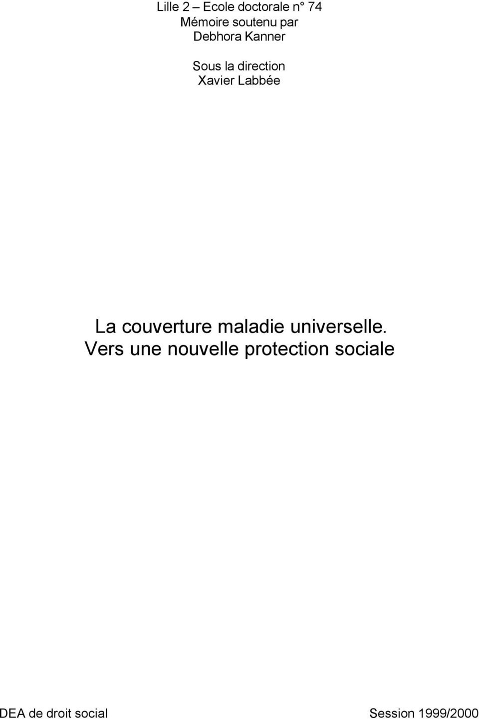 couverture maladie universelle.