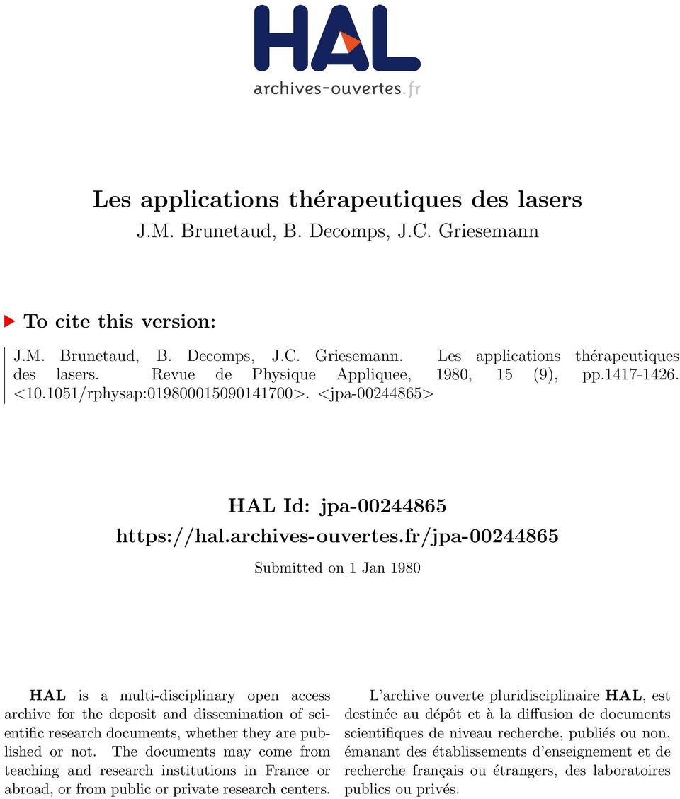 fr/jpa00244865 Submitted on 1 Jan 1980 HAL is a multidisciplinary open access archive for the deposit and dissemination of scientific research documents, whether they are published or not.