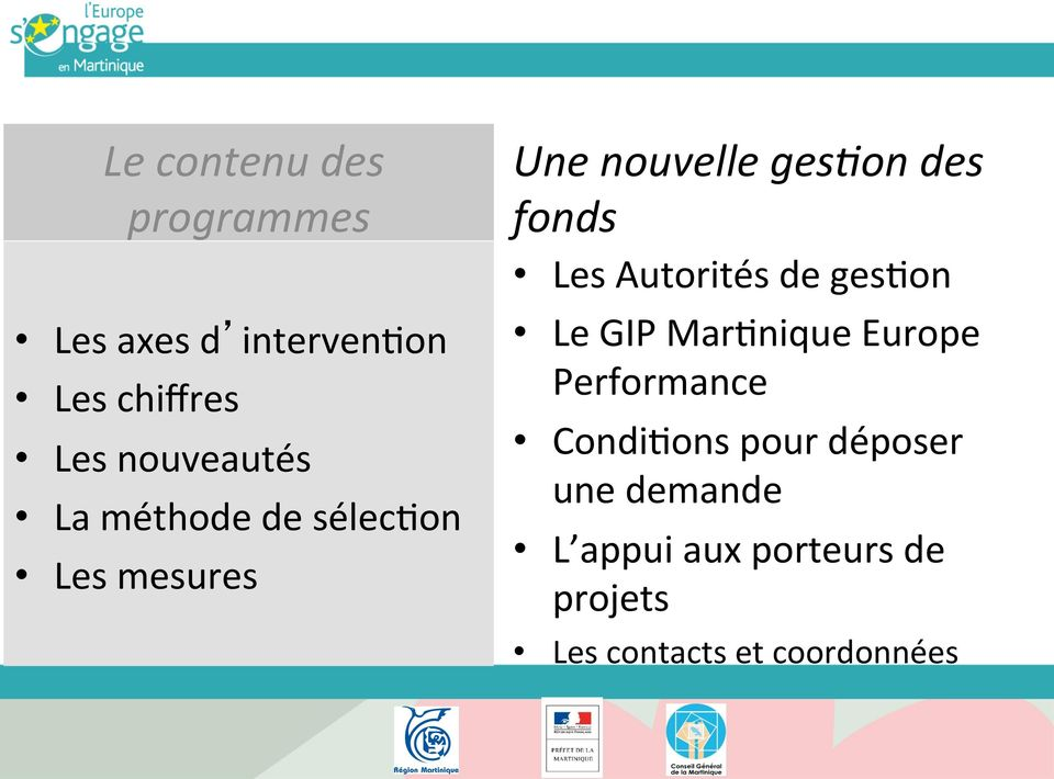 fonds Les Autorités de ges-on Le GIP Mar-nique Europe Performance