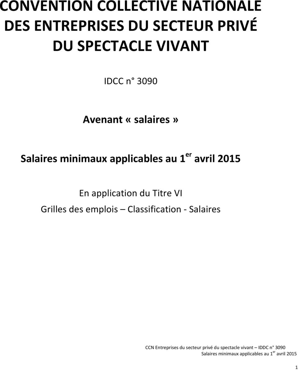 3090 Avenant «salaires» En application du Titre