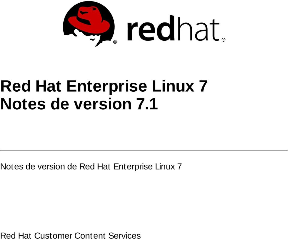 1 Notes de version de  Red Hat
