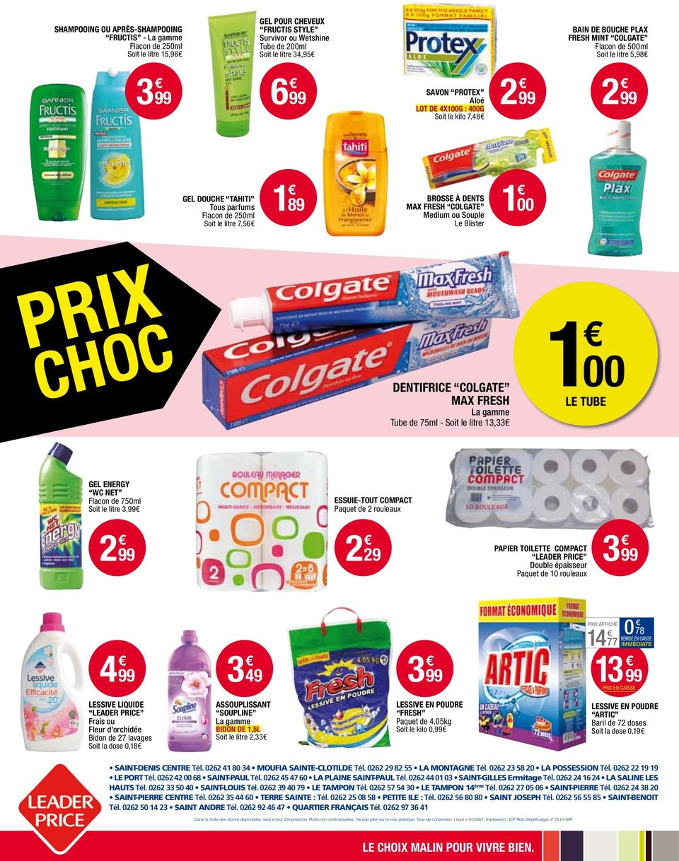 dents max fresh colgate Medium ou Souple Le Blister 1 00 Prix dentifrice colgate max fresh La gamme Tube de 75ml - Soit le litre 13,33 1 00 le TUBE gel energy WC NET Flacon de 750ml Soit le litre