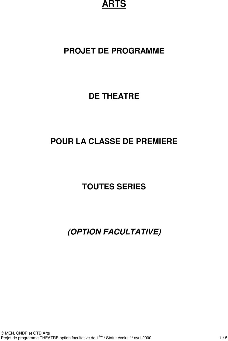 FACULTATIVE) Projet de programme THEATRE option
