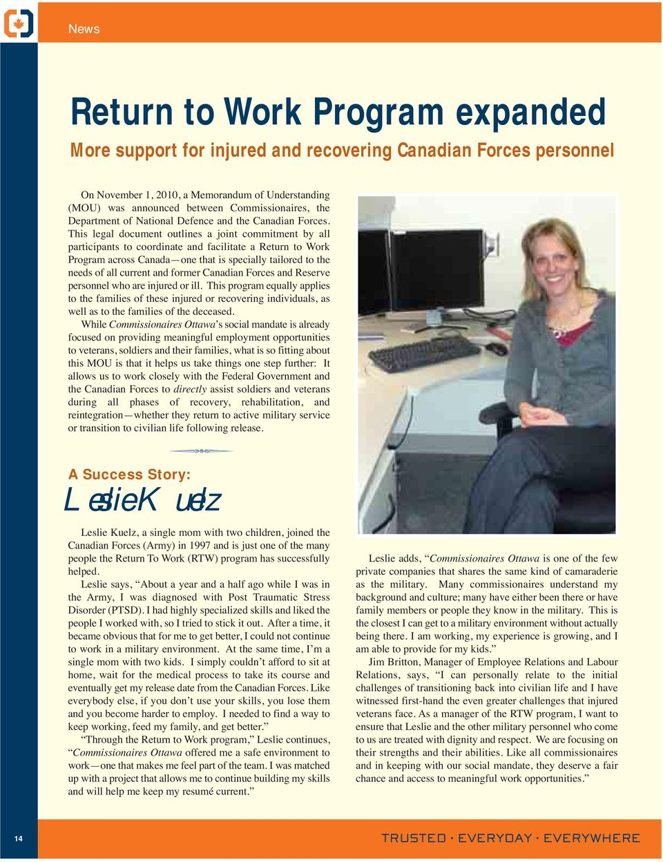This legal document outlines a joint commitment by all participants to coordinate and facilitate a Return to Work Program across Canada one that is specially tailored to the needs of all current and