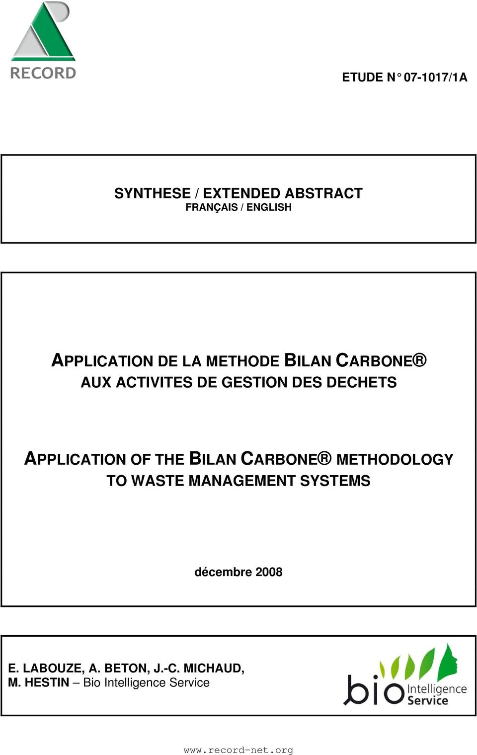THE BILAN CARBONE METHODOLOGY TO WASTE MANAGEMENT SYSTEMS décembre 2008 E.