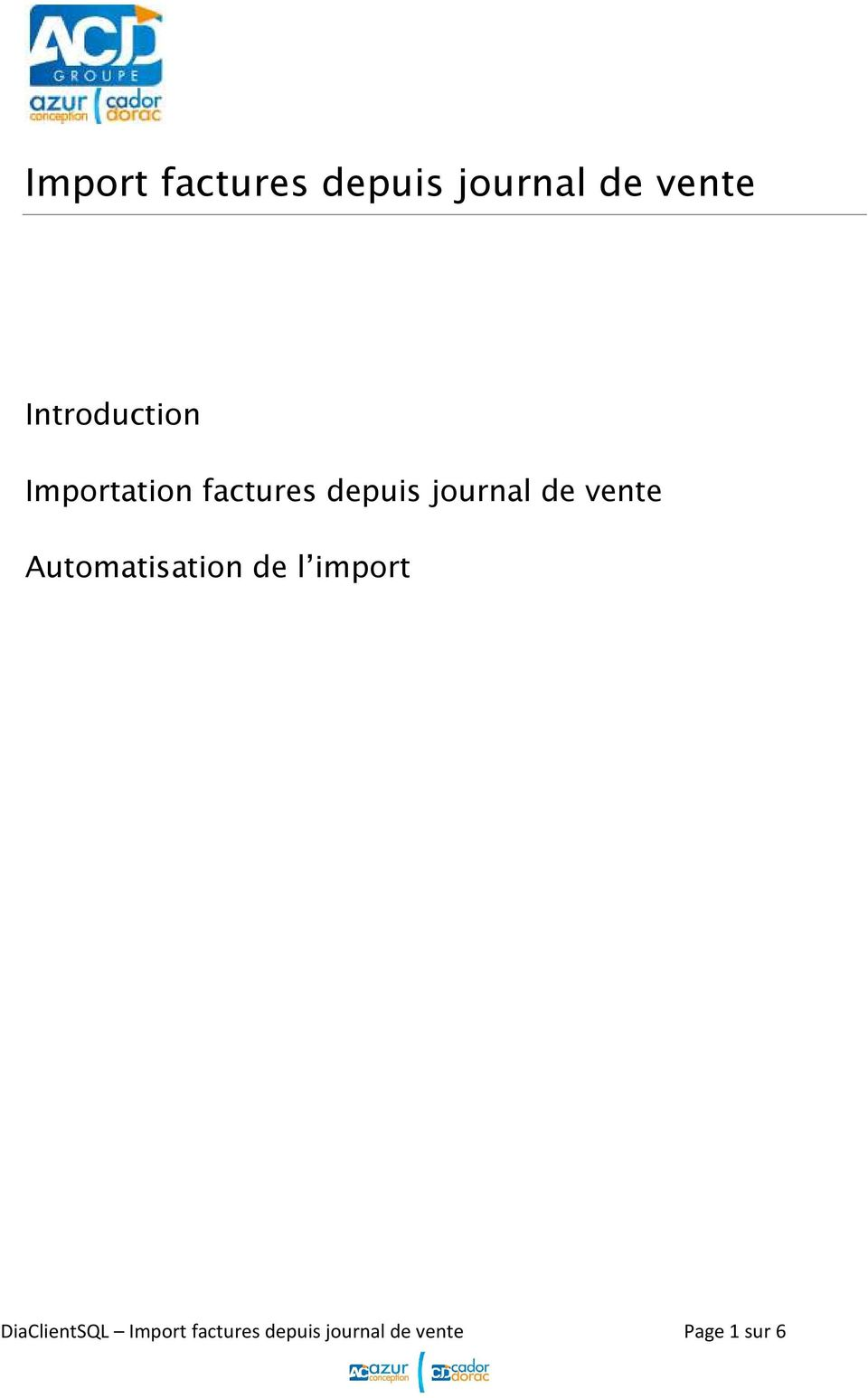 journal de vente Automatisation de l import