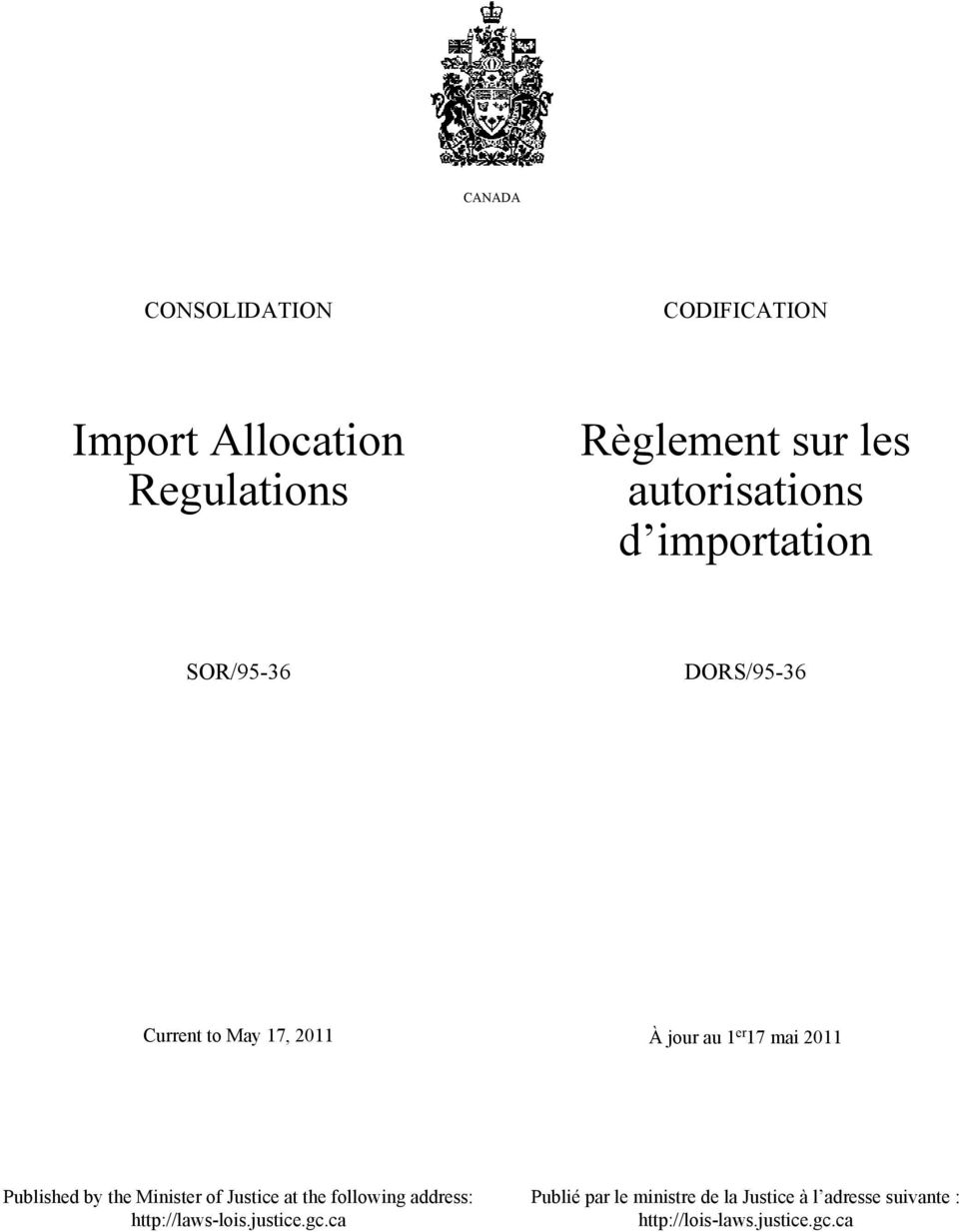 mai 2011 Published by the Minister of Justice at the following address: http://laws-lois.