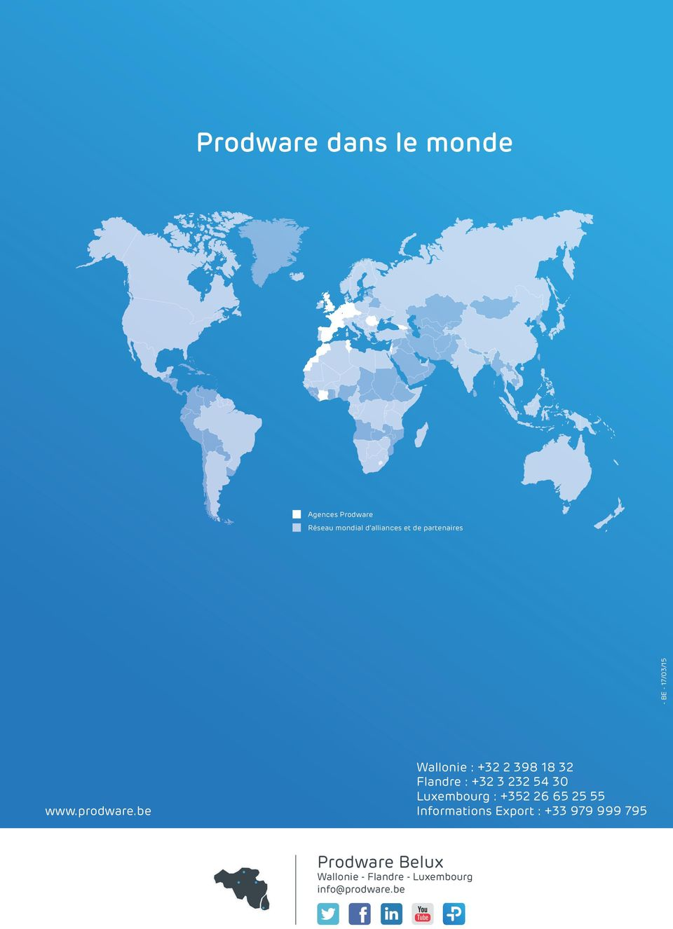 54 30 Luxembourg : +352 26 65 25 55 www.prodware.