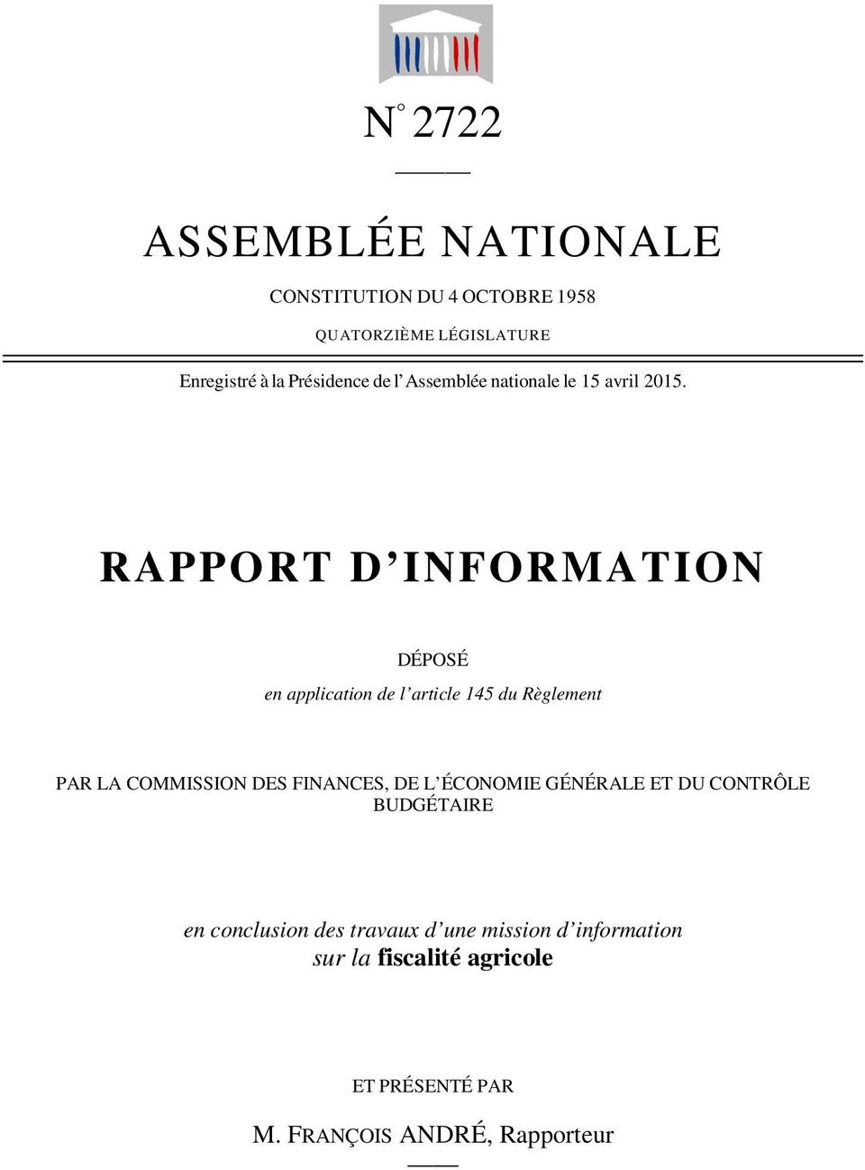 RAPPORT D INFORMATION DÉPOSÉ en application de l article 145 du Règlement PAR LA COMMISSION DES FINANCES,