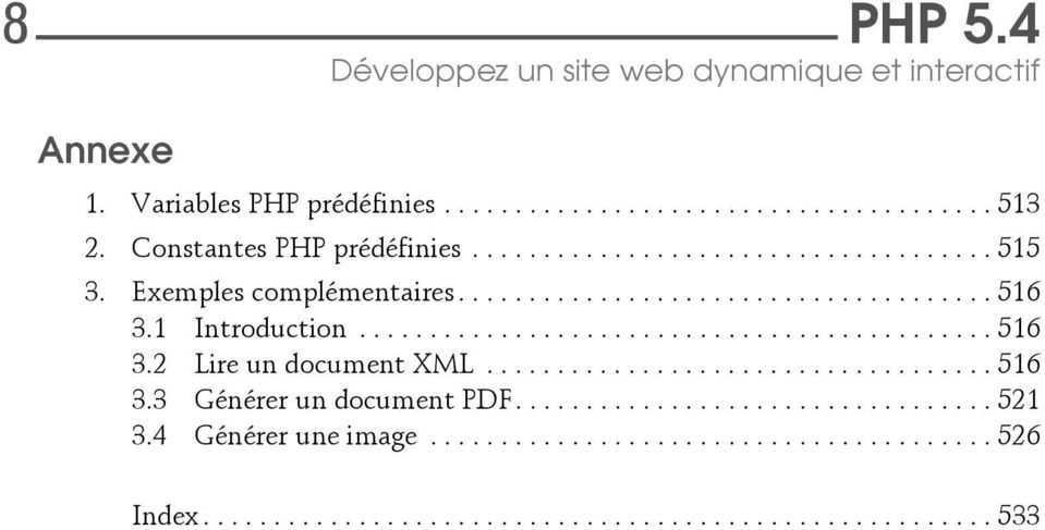 1 Introduction............................................. 516 3.2 Lire un document XML.................................... 516 3.3 Générer un document PDF.
