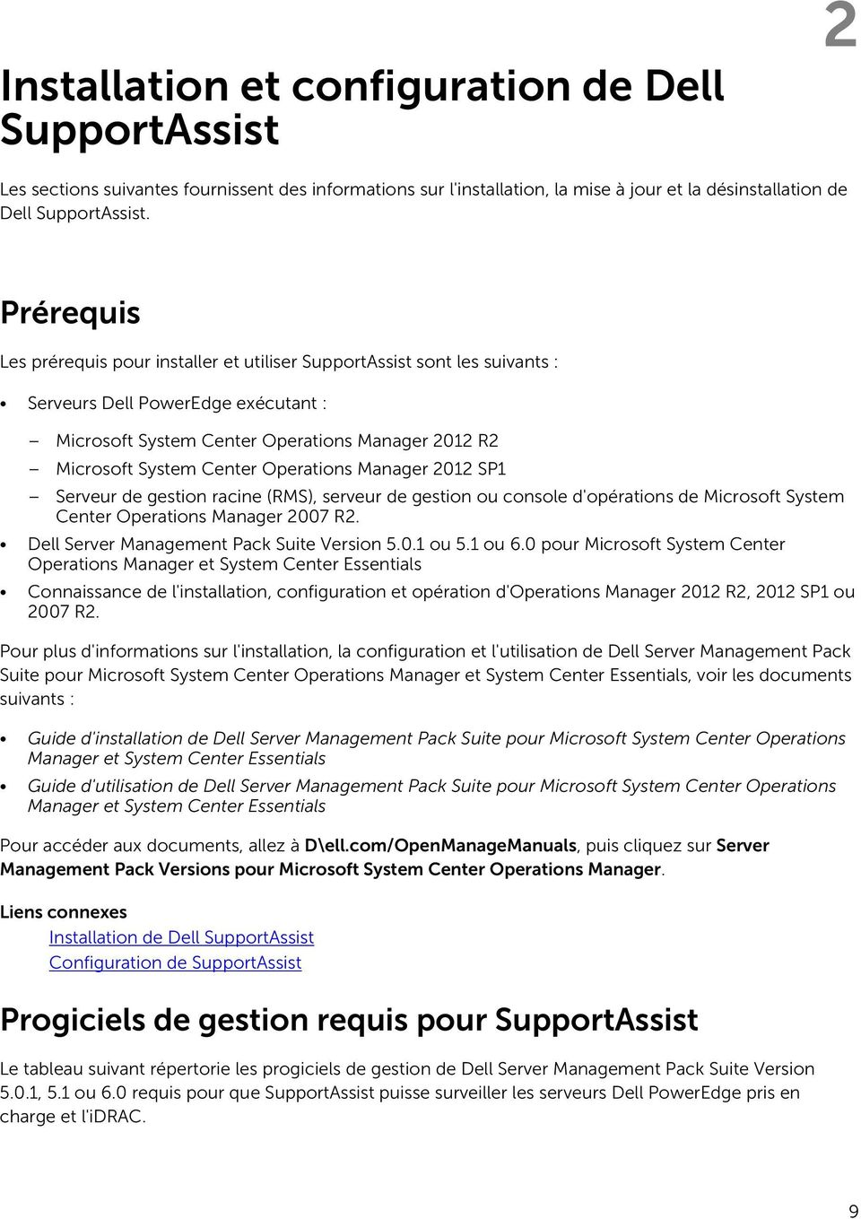 Operations Manager 2012 SP1 Serveur de gestion racine (RMS), serveur de gestion ou console d'opérations de Microsoft System Center Operations Manager 2007 R2.
