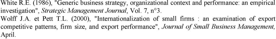 "investigation"", Strategic Management Journal, Vol. 7, n 3. Wolff J.A. et Pett T.L."