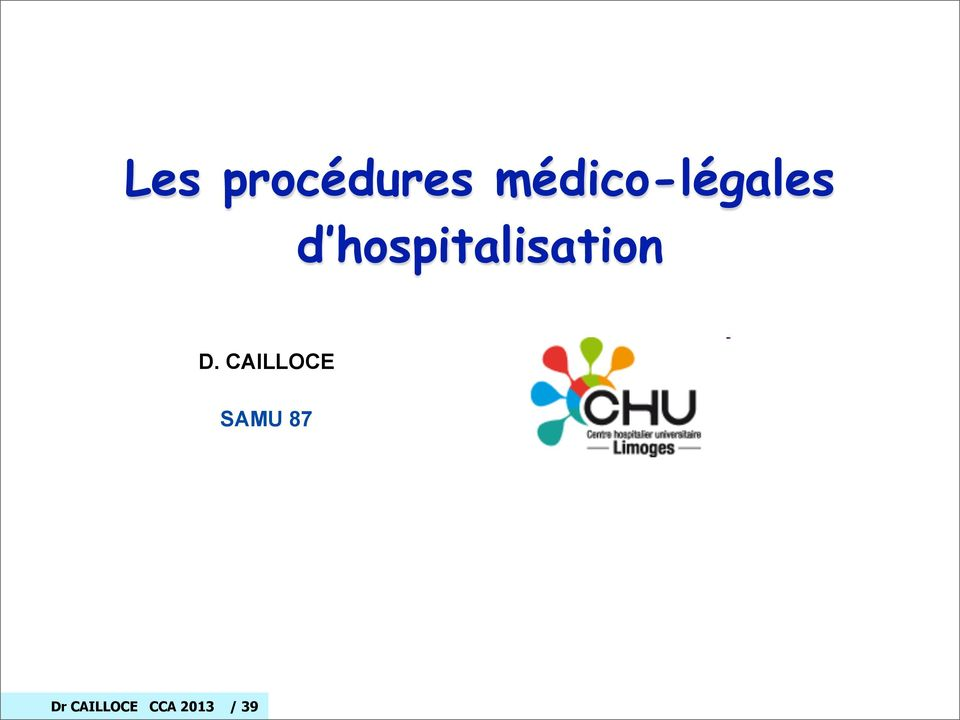 Les proc dures m dico l gales d hospitalisation pdf - Procedure hospitalisation d office ...