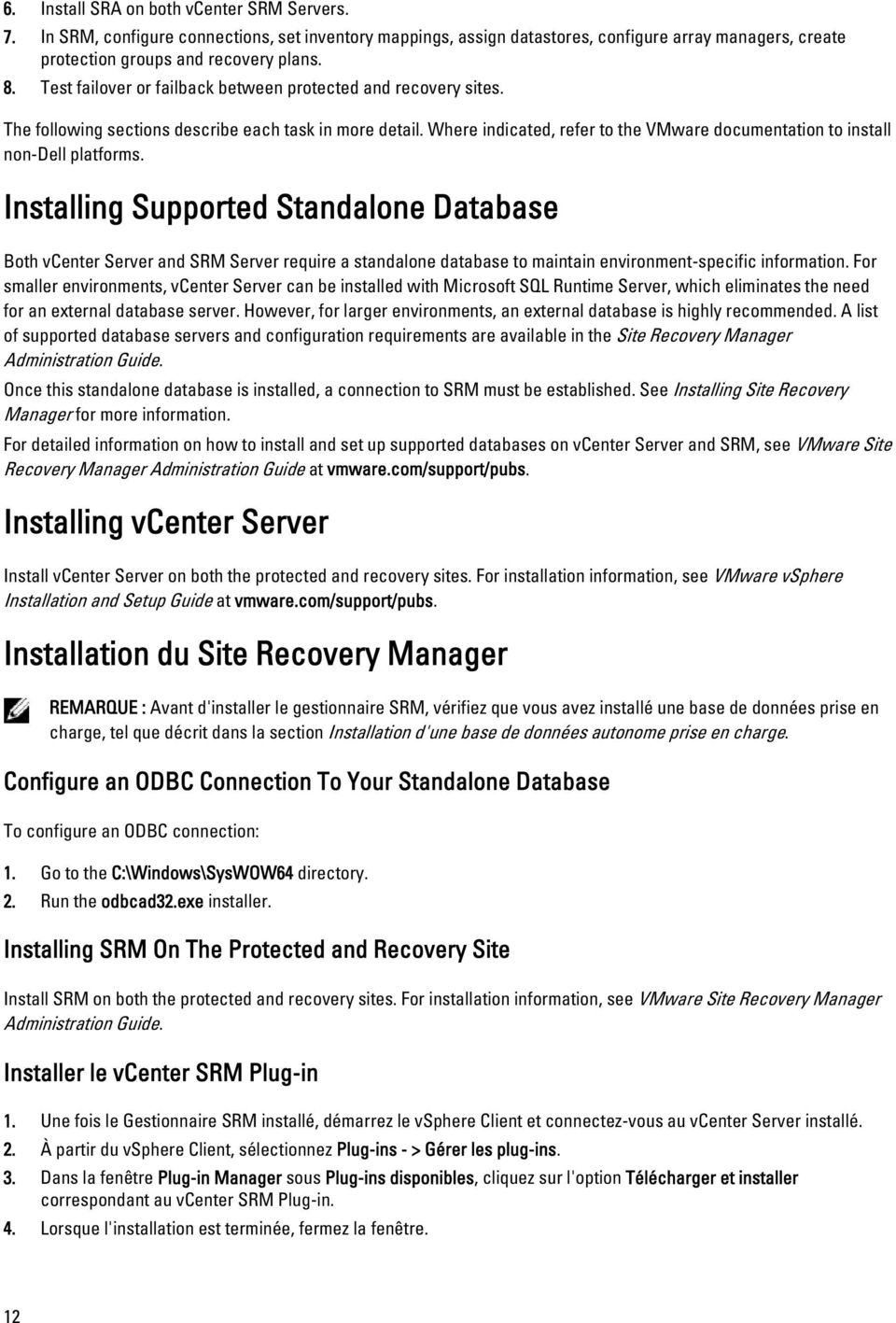 Where indicated, refer to the VMware documentation to install non-dell platforms.