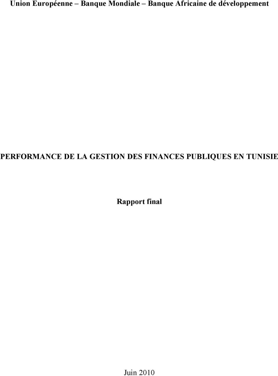 PERFORMANCE DE LA GESTION DES