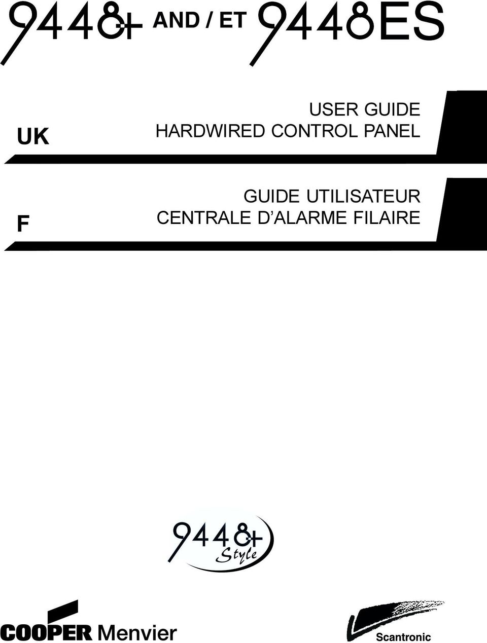 and et user guide uk hardwired control panel uk guide utilisateur centrale d alarme filaire f. Black Bedroom Furniture Sets. Home Design Ideas