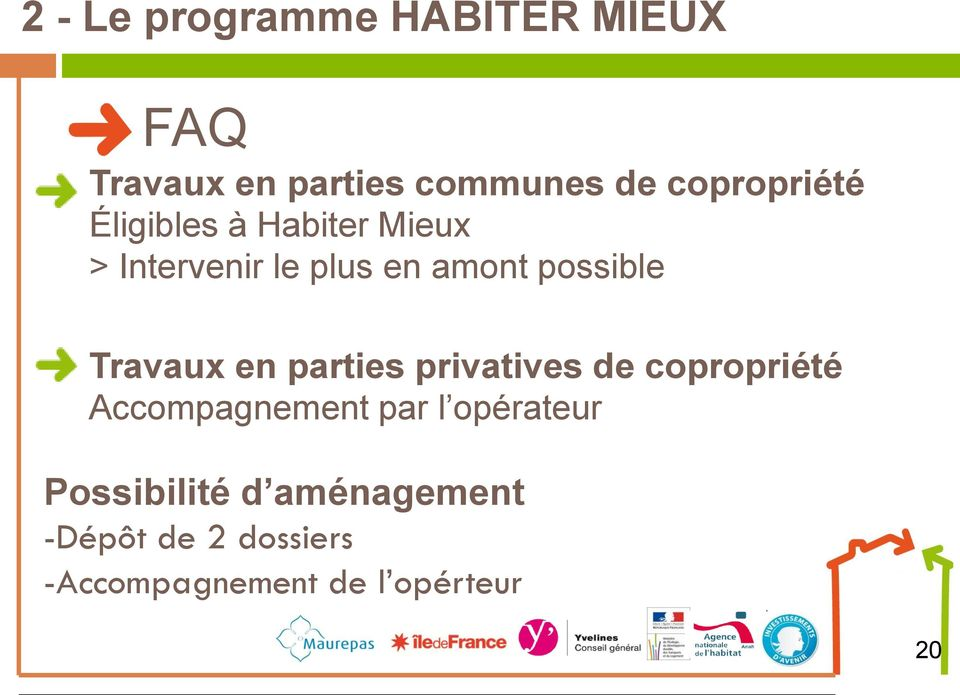 possible Travaux en parties privatives de copropriété Accompagnement par l