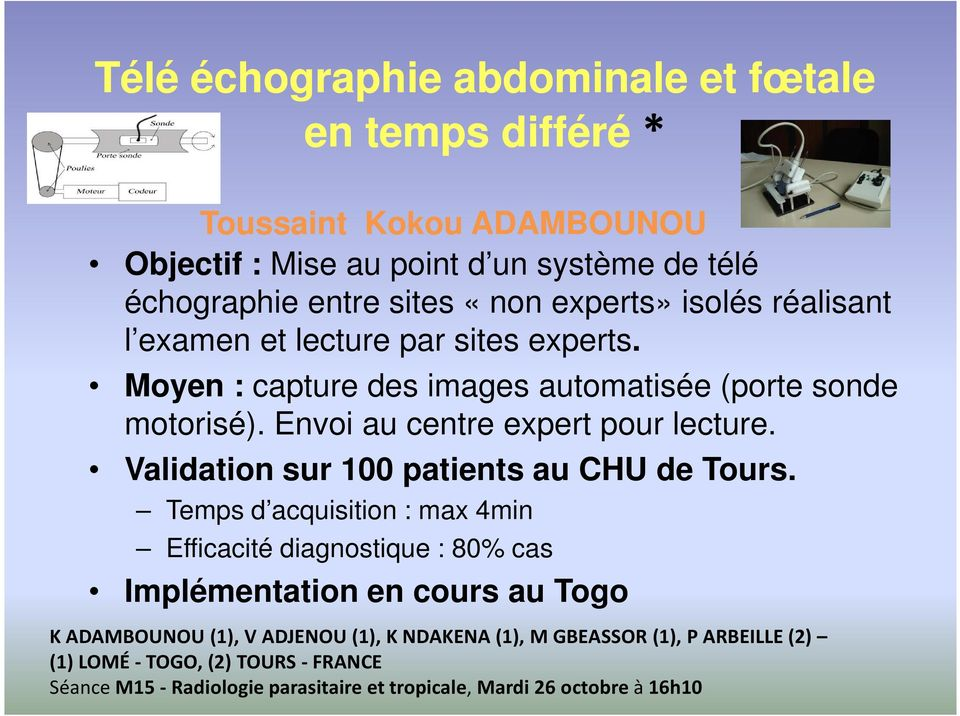 Validation sur 100 patients au CHU de Tours.