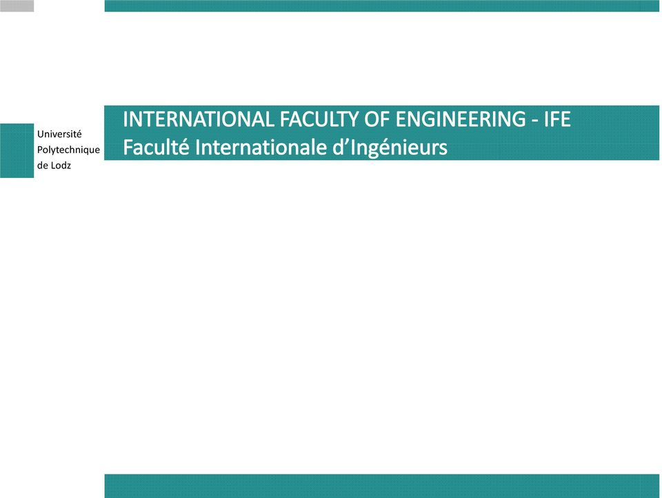 ENGINEERING IFE