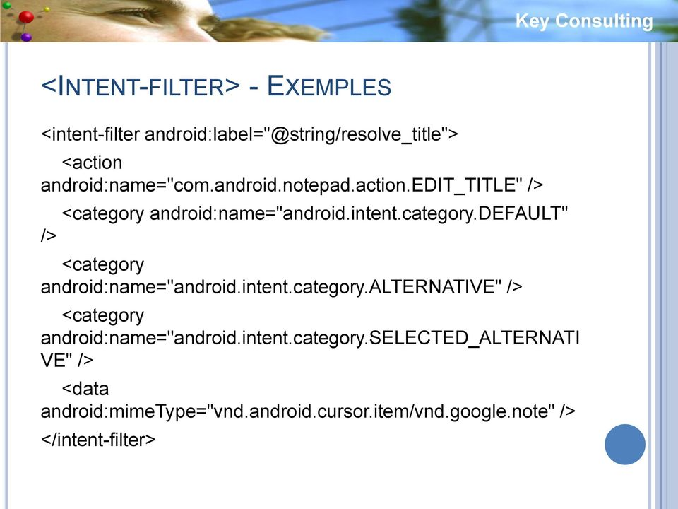 "intent.category.alternative"" /> <category android:name=""android.intent.category.selected_alternati VE"" /> <data android:mimetype=""vnd."
