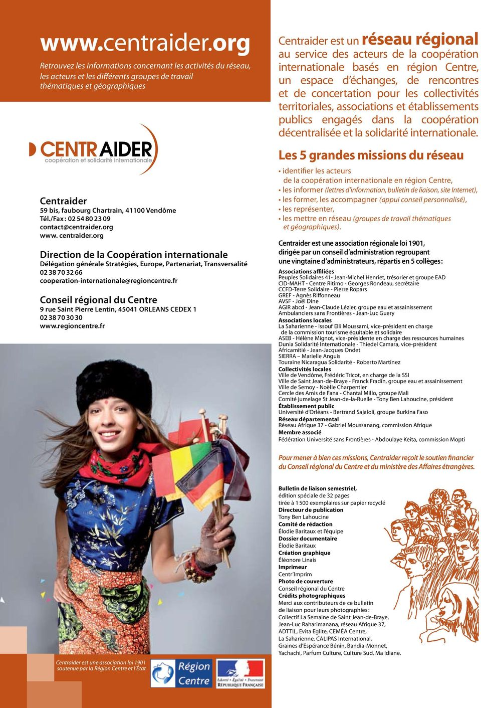 Tél./Fax : 02 54 80 23 09 contact@centraider.org www. centraider.