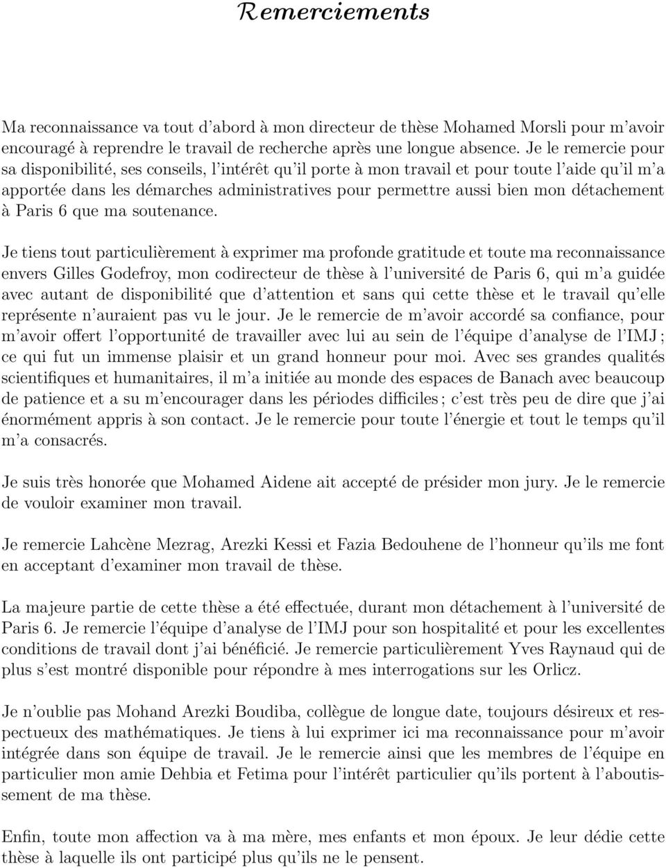 détachement à Paris 6 que ma soutenance.