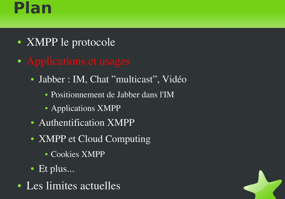 l'im Applications XMPP Authentification XMPP XMPP et