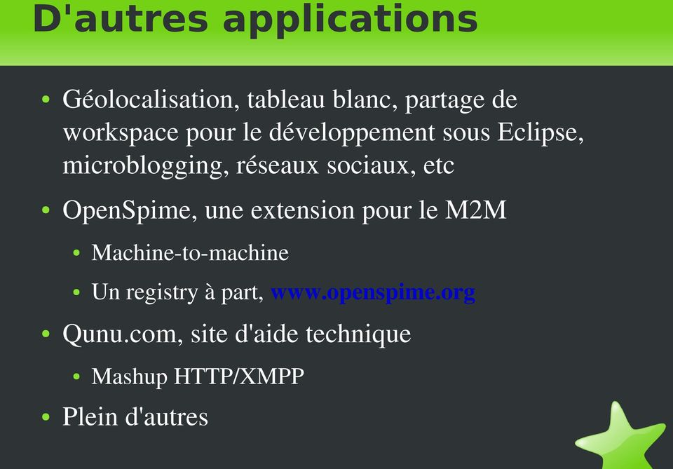 OpenSpime, une extension pour le M2M Machine to machine Un registry à part,