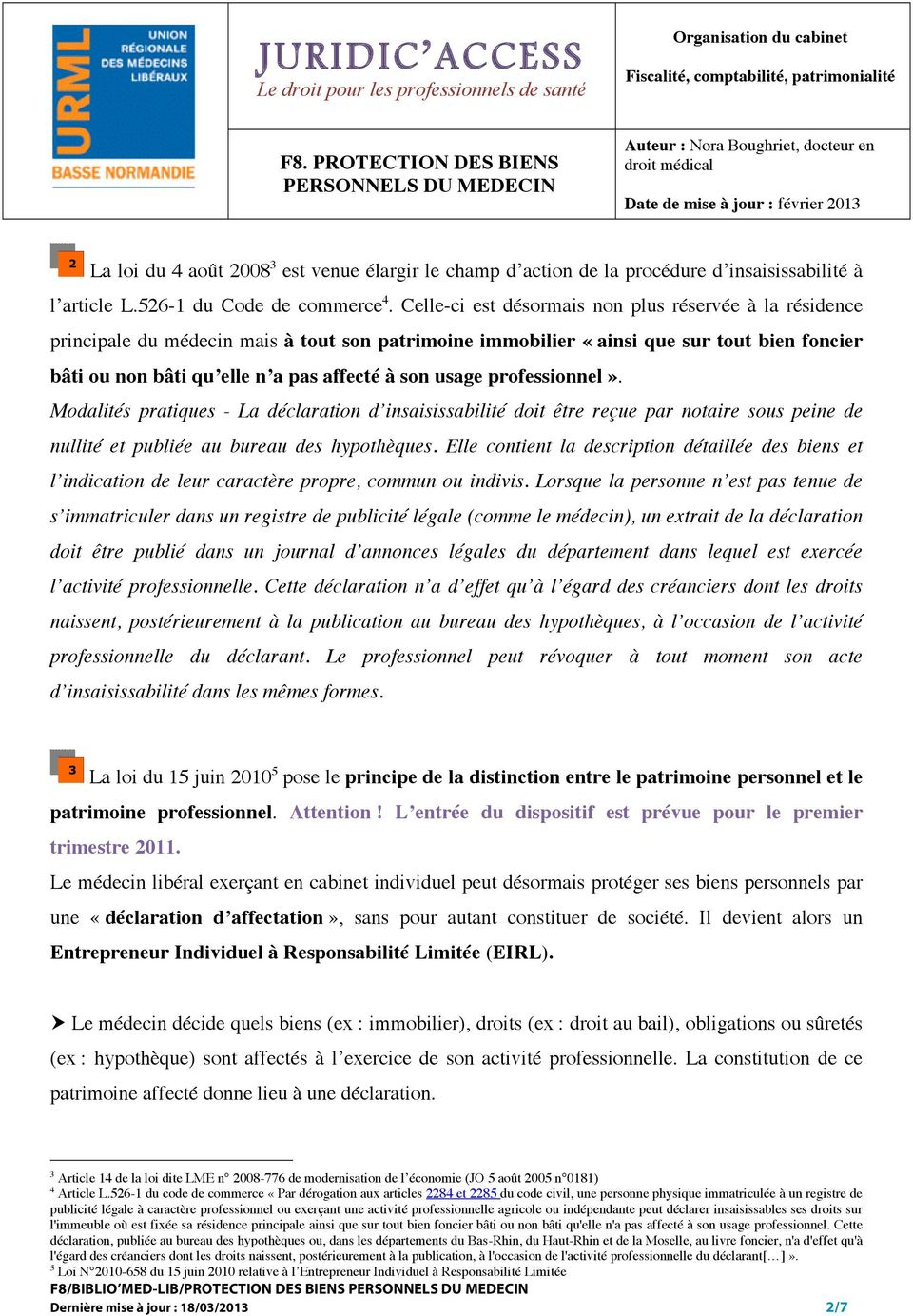 insaisissabilité à l article L.526-1 du Code de commerce 4.