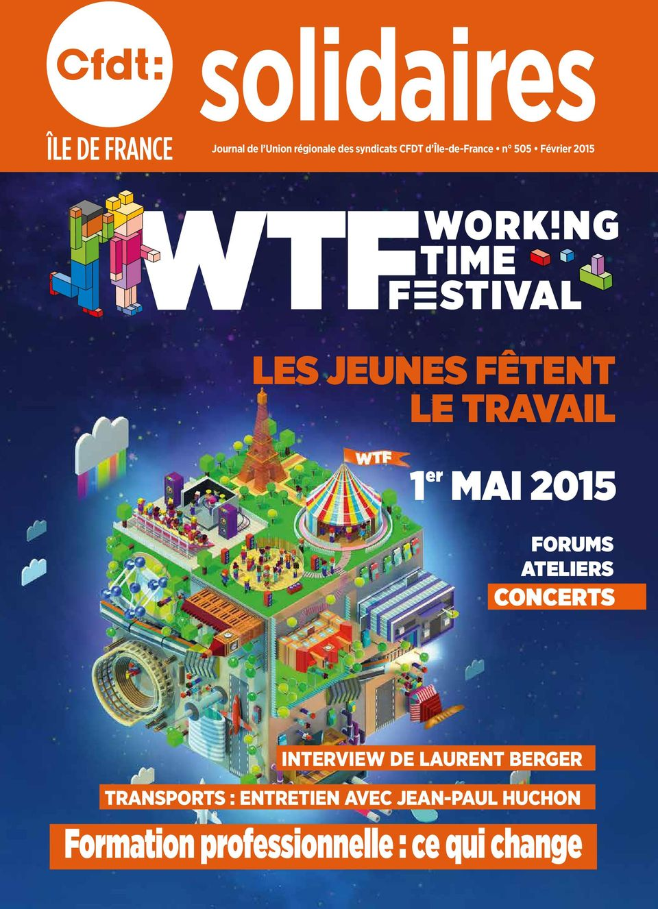 MAI 2015 FORUMS ATELIERS CONCERTS INTERVIEW DE LAURENT BERGER