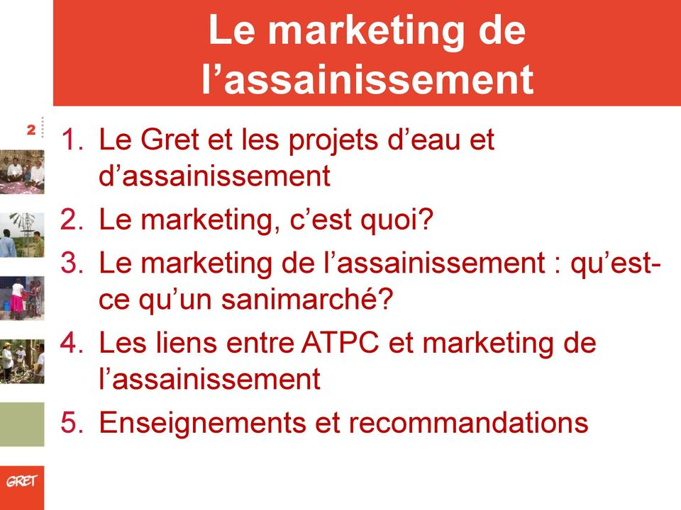Le marketing, c est quoi? 3.