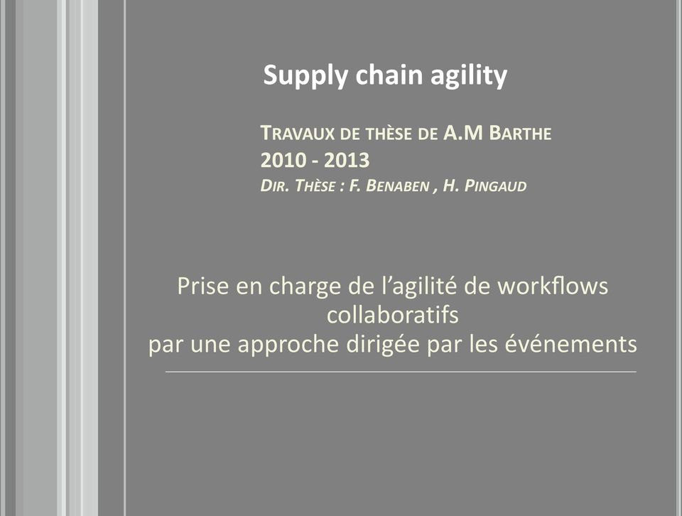PINGAUD Prise en charge de l agilité de workflows