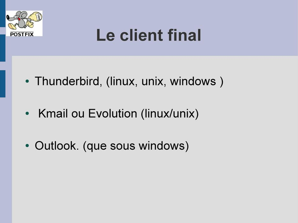 windows ) Kmail ou