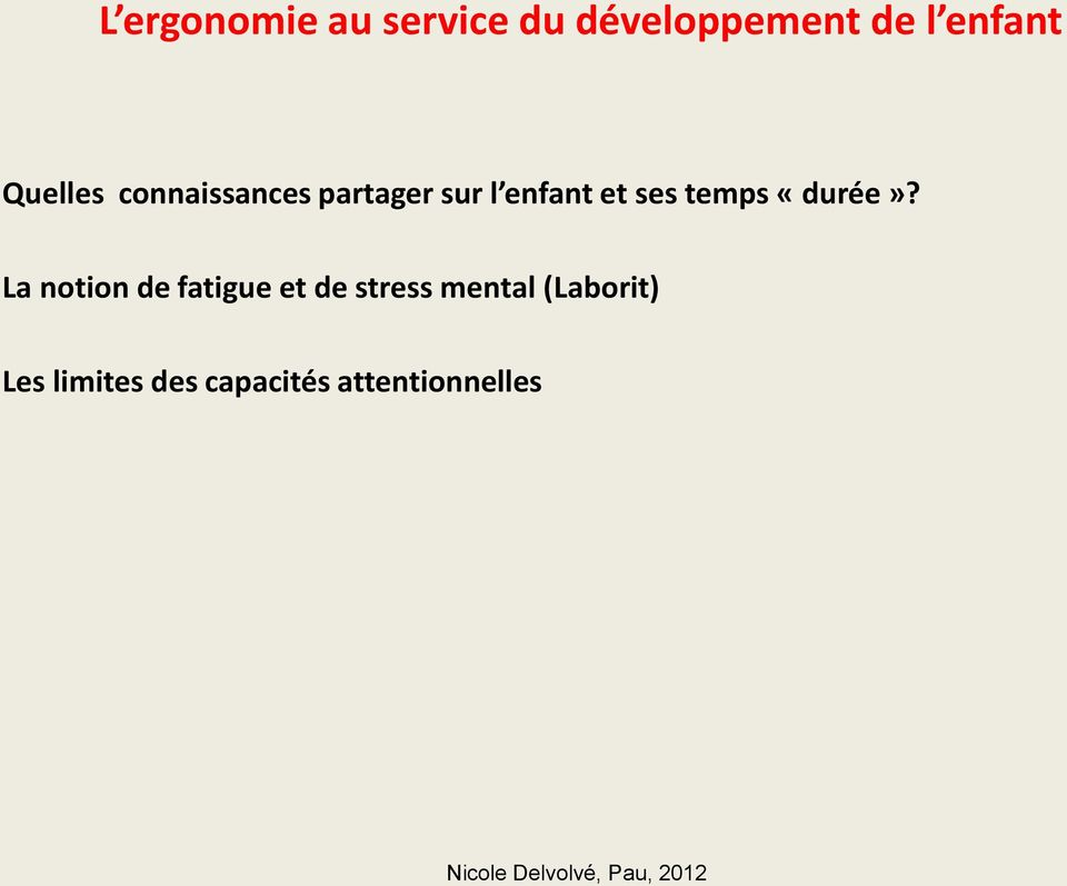 La notion de fatigue et de stress