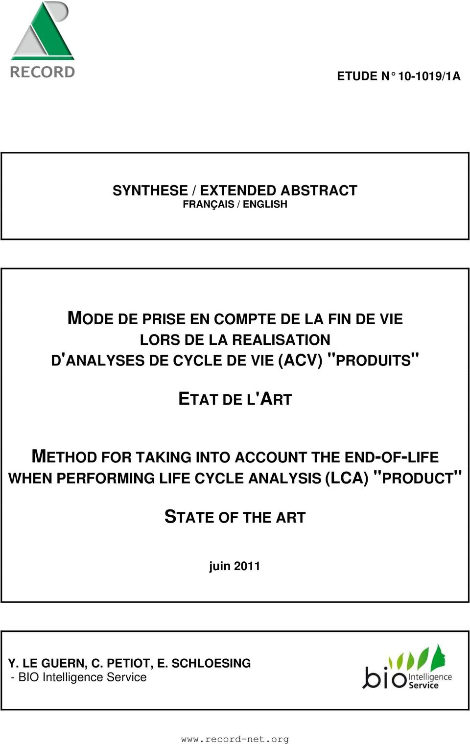 "FOR TAKING INTO ACCOUNT THE END-OF-LIFE WHEN PERFORMING LIFE CYCLE ANALYSIS (LCA) ""PRODUCT"" STATE"
