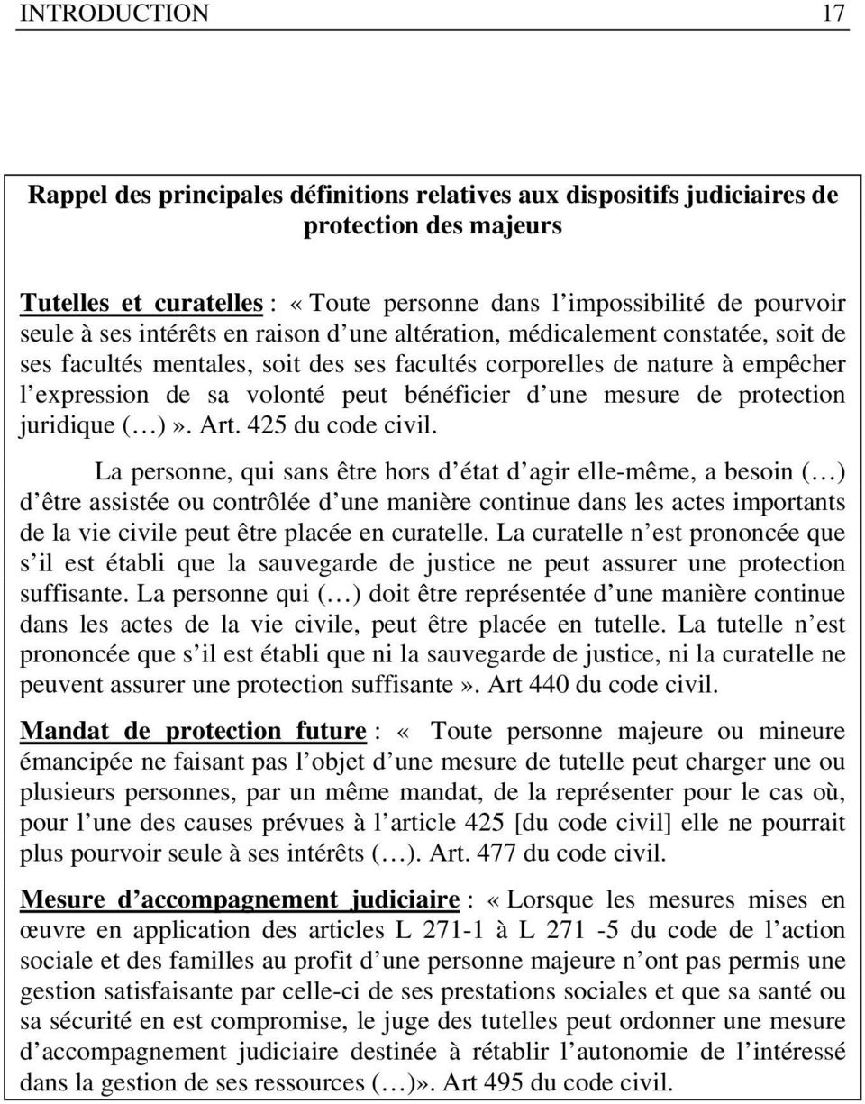 mesure de protection juridique ( )». Art. 425 du code civil.